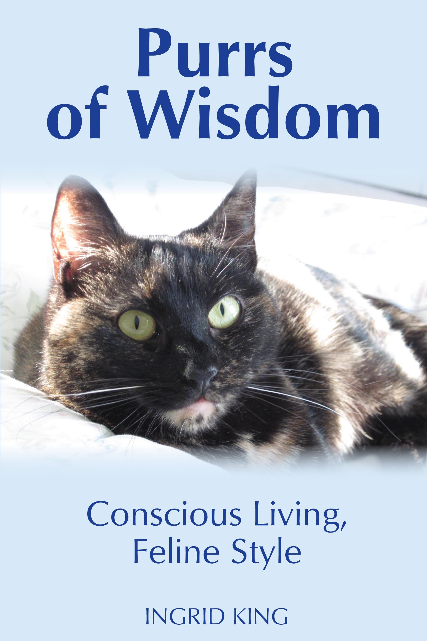 "The cover of Ingrid King's latest book, ""Purrs of Wisdom"""